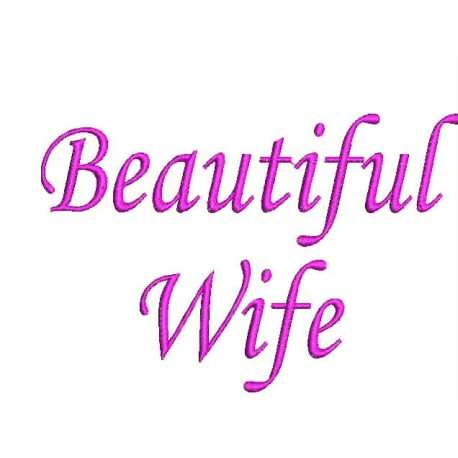 Beautiful Wife Embroidery Design